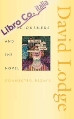 Consciousness and the Novel.