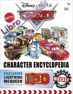 Disney Pixar Cars Character Encyclopedia.