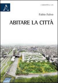 Abitare la città