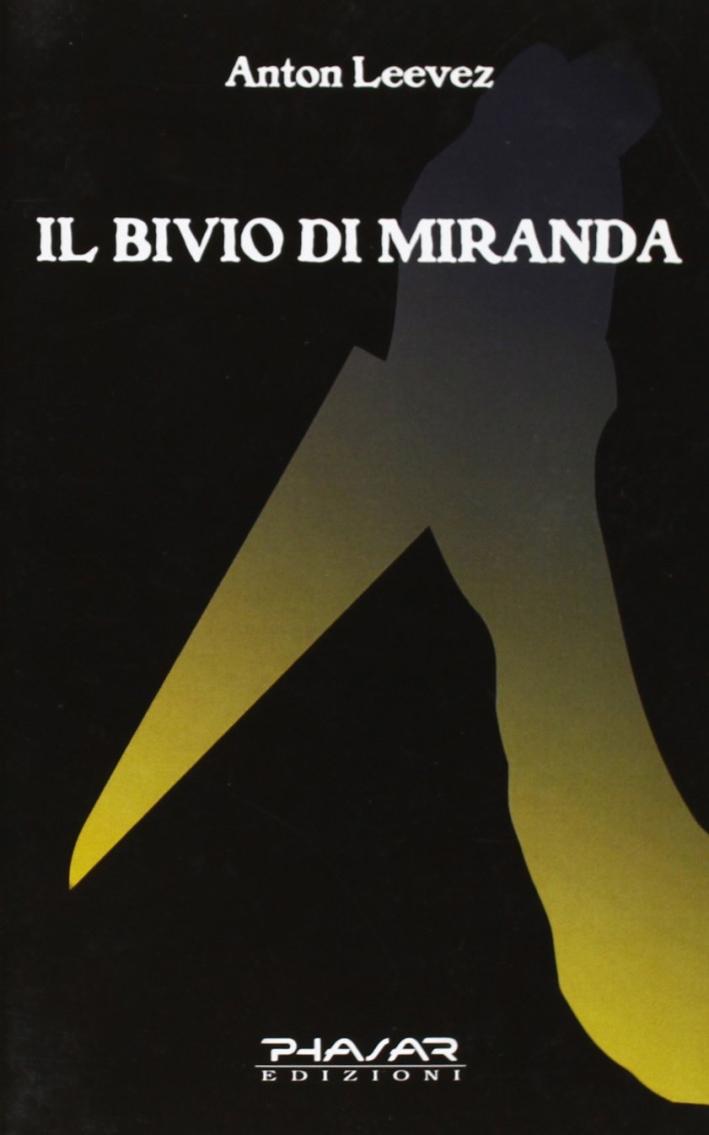 Il Bivio di Miranda