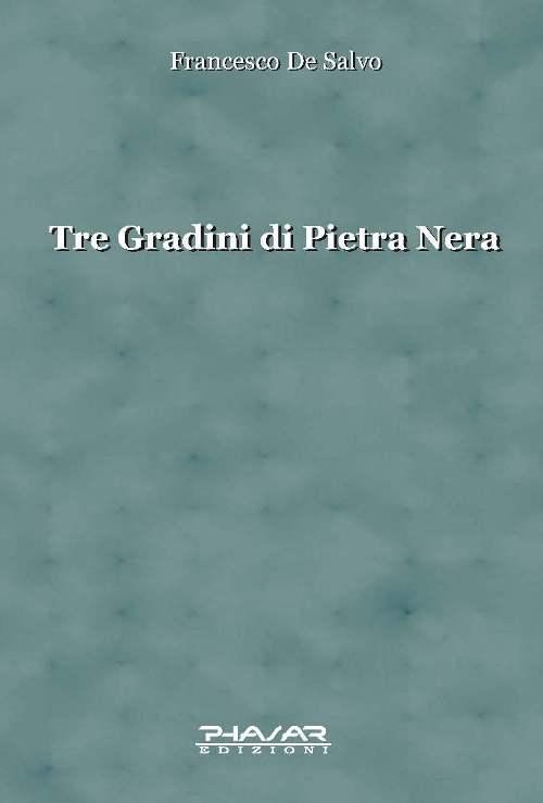 Tre Gradini di Pietra Nera