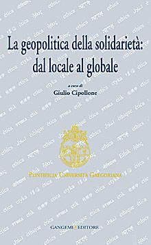 La Geopolitica della Solidarietà. Dal Locale al Globale.