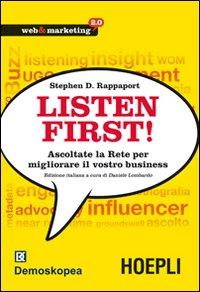 Listen first! Ascoltate la Rete per migliorare il vostro business