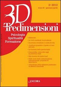 Tredimensioni. Psicologia, Spiritualità, Formazione (2012). Vol. 2