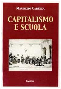 Capitalismo e scuola.