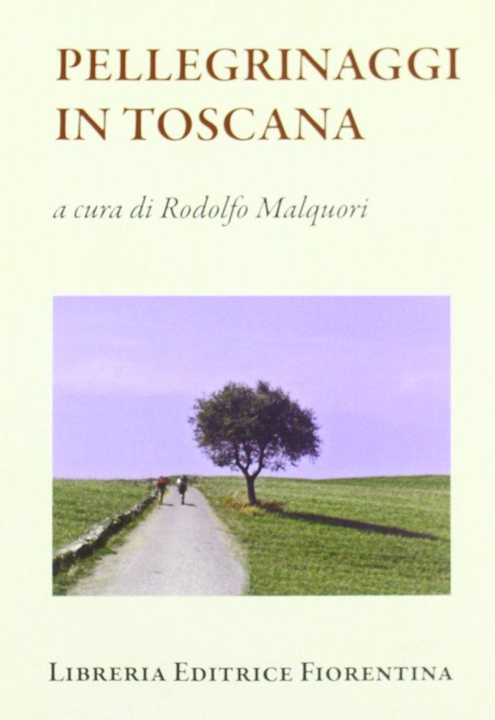 Pellegrinaggi in Toscana.