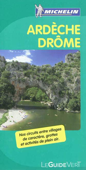 Drôme. Ardèche. Ediz. francese