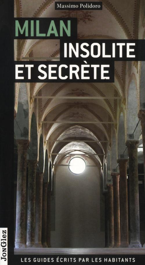 Milano insolita e segreta. Ediz. francese