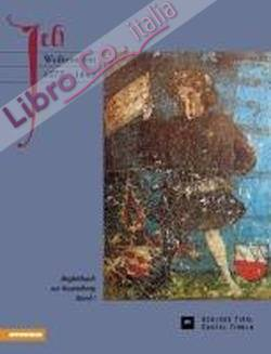 Ich Wolkenstein 1377-1445. Vol. 1