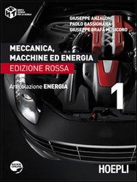 Meccanica, macchine ed energia. Articolazione energia. Edizione rossa. Vol. 1
