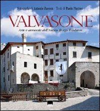 Valvasone. Arte e Armonie dell'Antico Borgo Friulano.