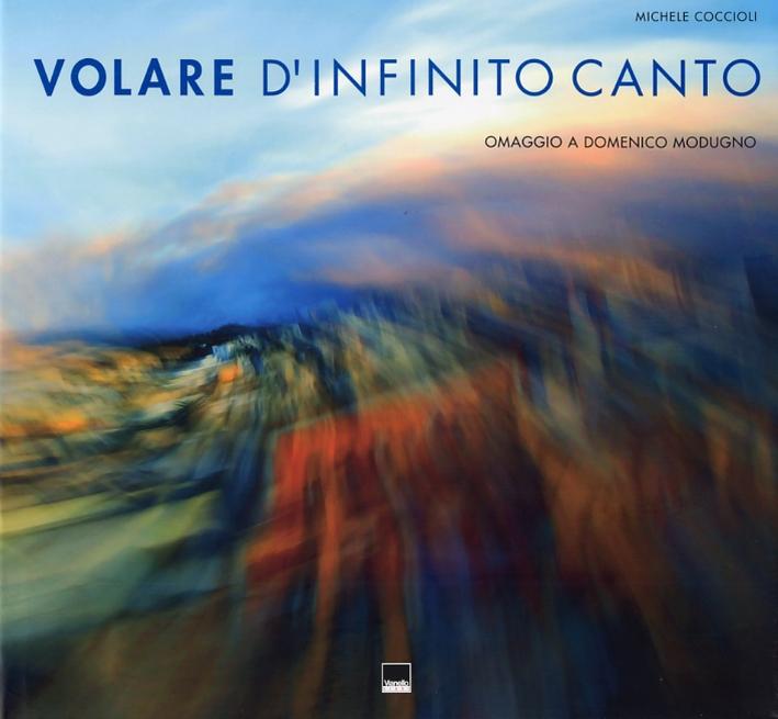 Volare d'Infinito Canto. Omaggio a Domenico Modugno