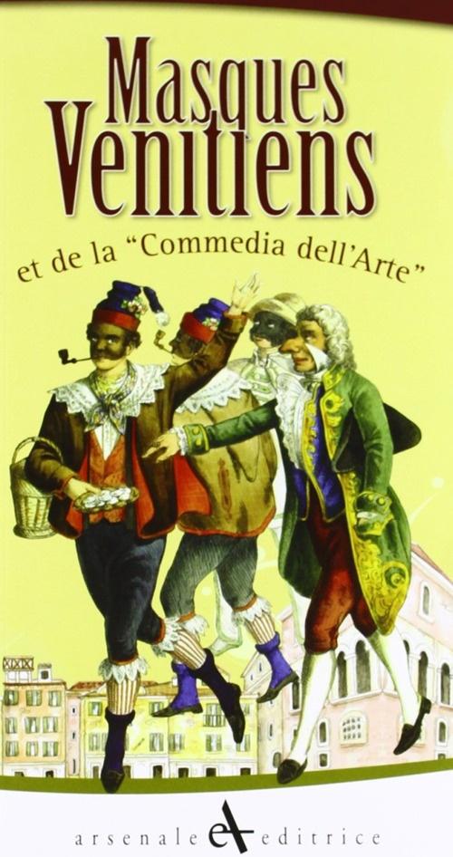 Maschere veneziane. Ediz. francese