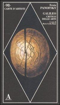 Galileo critico delle arti. Ediz. illustrata