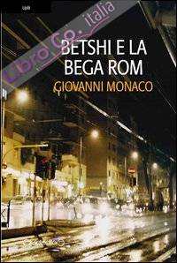 Betshi e la bega rom