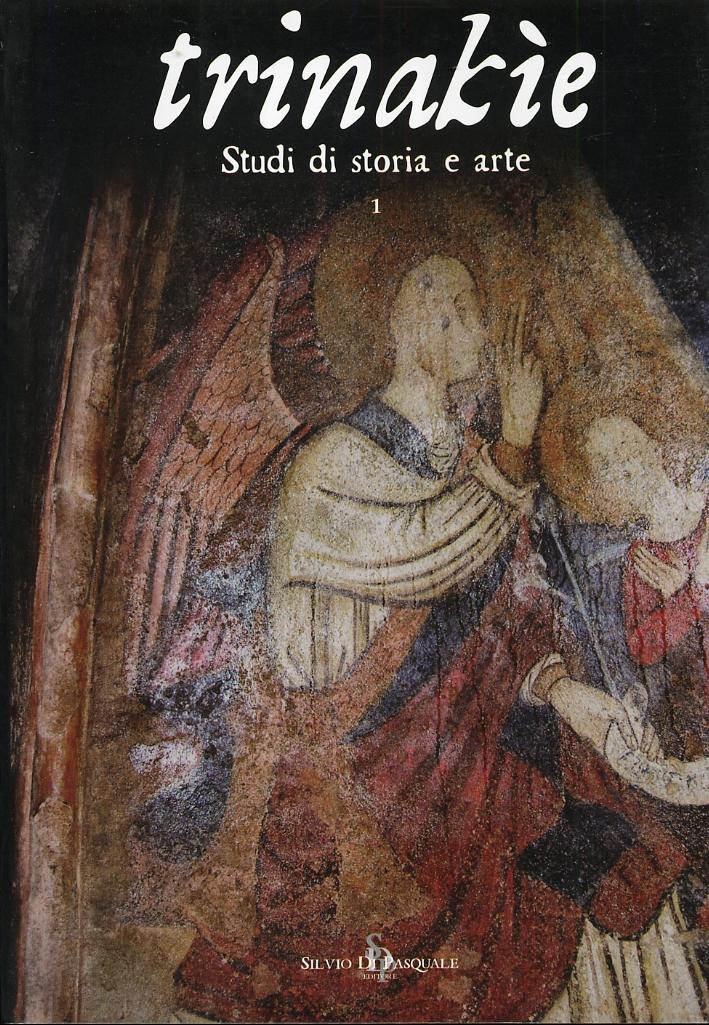 Trinakìe. Studi di Storia e Arte. Volume 1. Scritti in Memoria di Michele Megna