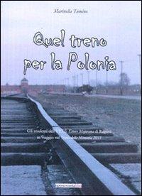 Quel treno per la Polonia. Gli studenti dell'ITIS