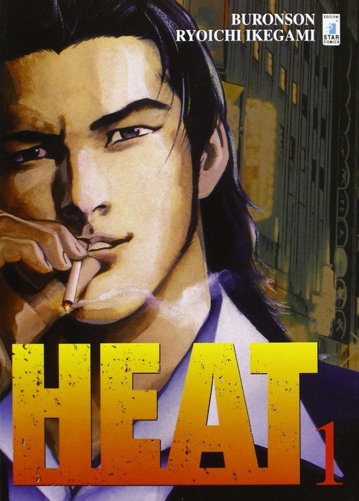 Heat. Vol. 1