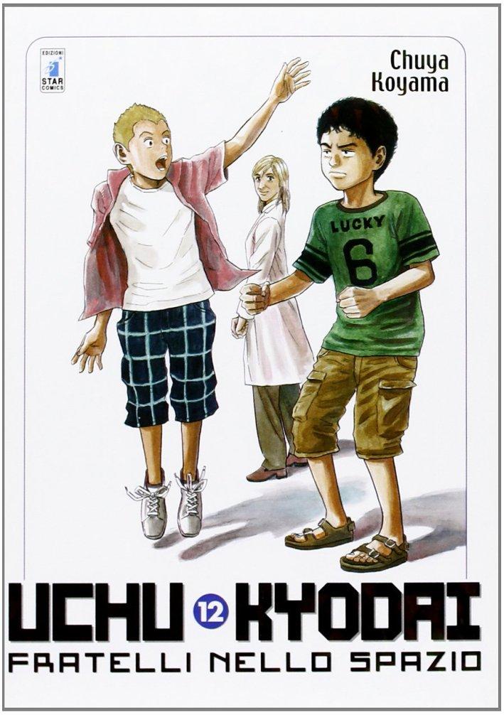 Uchu Kyodai. Fratelli nello spazio. Vol. 12