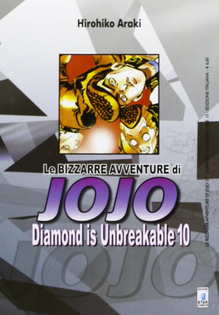 Diamond is unbreakable. Le bizzarre avventure di Jojo. Vol. 10
