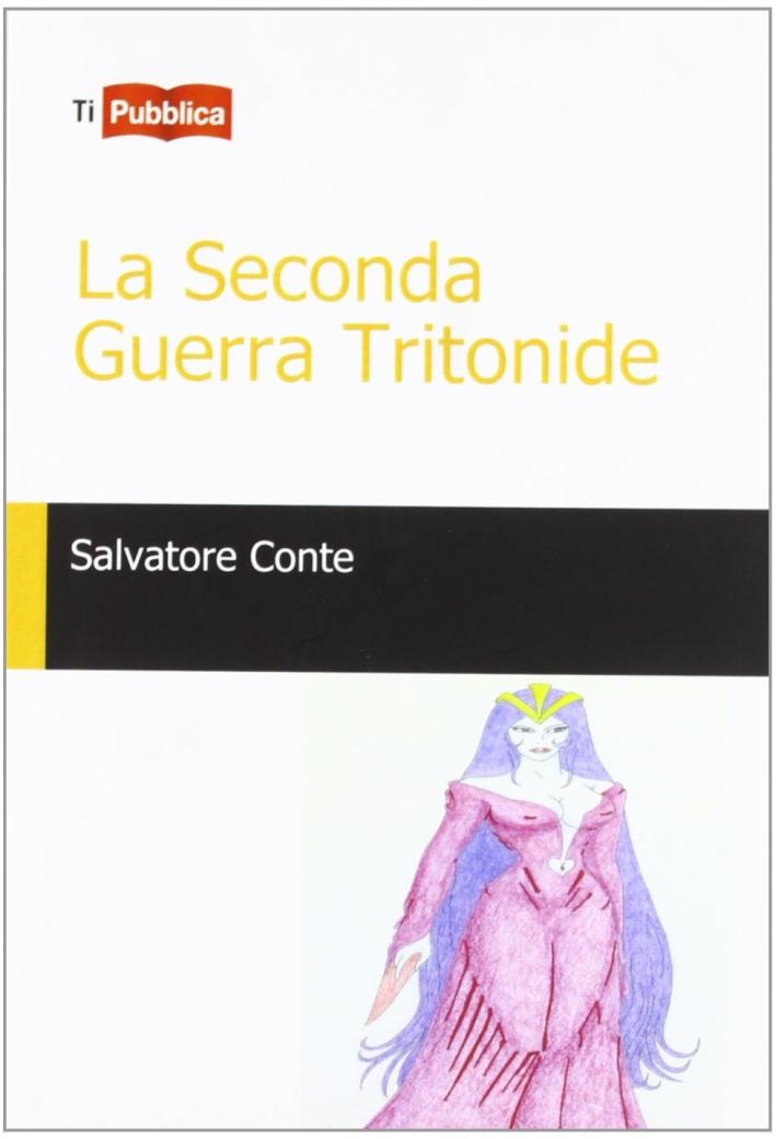 La seconda guerra Tritonide.