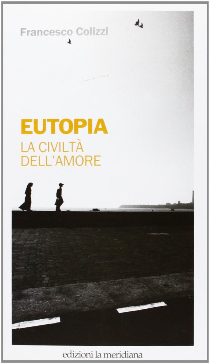 Eutopia. Buone prassi per una cittadinanza solidale.