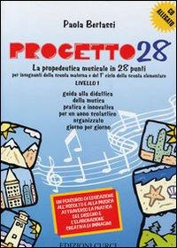 Progetto 28. 1° livello. Libro dell'insegnante. Con CD Audio.