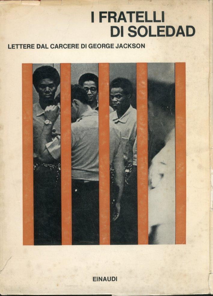 I fratelli di Soledad. Lettere dal carcere di George Jackson