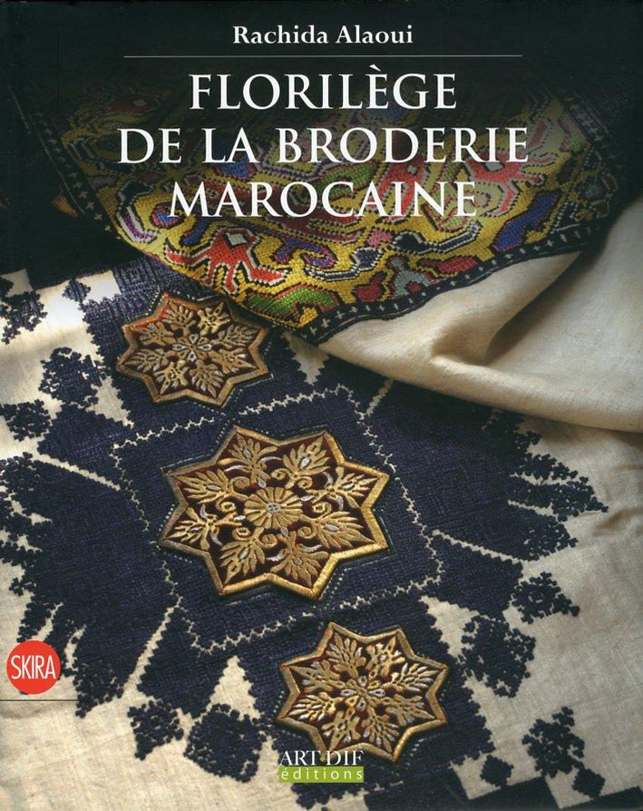 Florilège de la broderie marocaine.