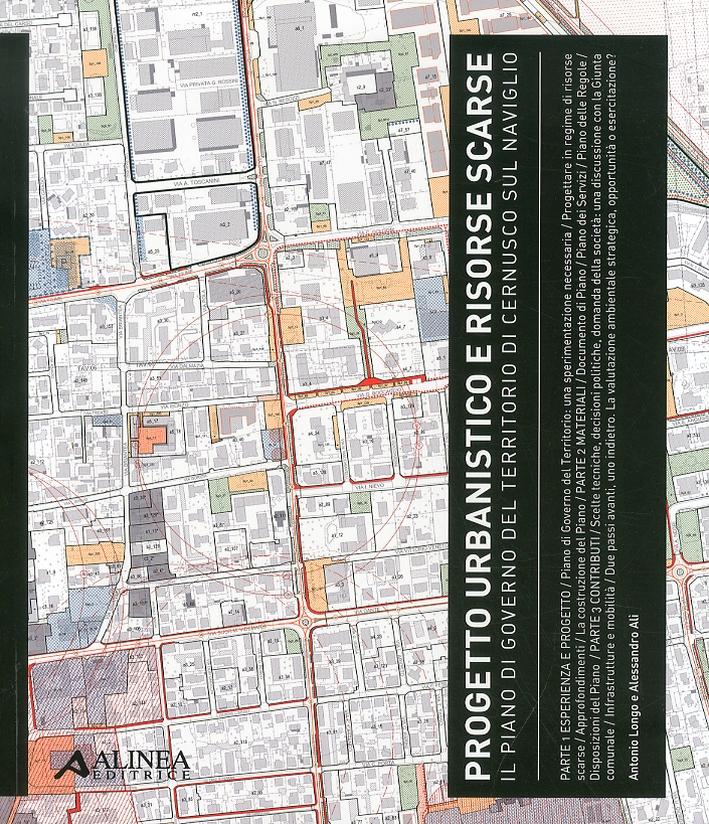 Progetto urbanistico e risorse scarse. Il piano di governo del territorio di Cernusco sul Naviglio