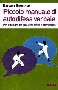 Piccolo Manuale Per Non Farsi Mettere I Piedi In Testa.9788807090653 Barbara Berckhan 2015 Piccolo Manuale Per Persone