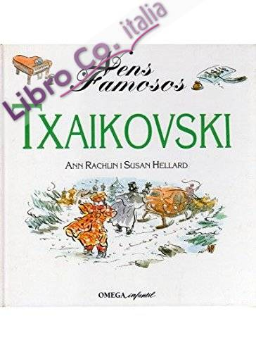 Nens famosos : txaikovski