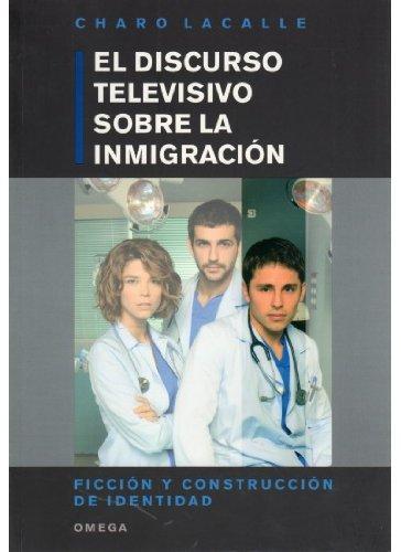 El discurso televisivo sobre la inmigracion