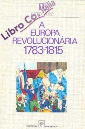 Europa revolucionaria, 1783-1815, la