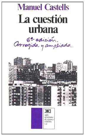 Cuestion urbana, la.