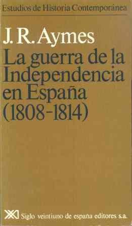 Guerra de la independencia en españa (1808-1814), la