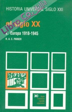 El siglo xx. t.1. europa (1918-1945)