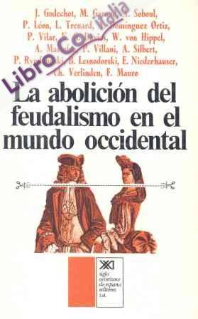 Abolicion del feudalismo en el mundo occidental, la