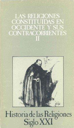 Las religiones constituidas en occidente y sus contracorrientes ii (hi
