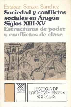 Sociedad y conflictos sociales en aragon : (s. xiii-xiv)