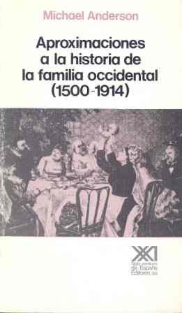 Aproximaciones a la historia de lafamilia occidental (1500-1914)