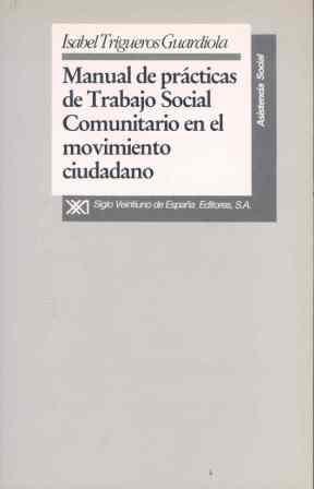 Manual practicas trabajo social comunitario en movimiento ciudadanoano.