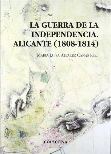 La guerra de la independencia (alicante, 1808-1814)