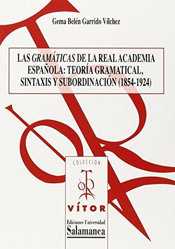 Las gramaticas de la real academiaespañola