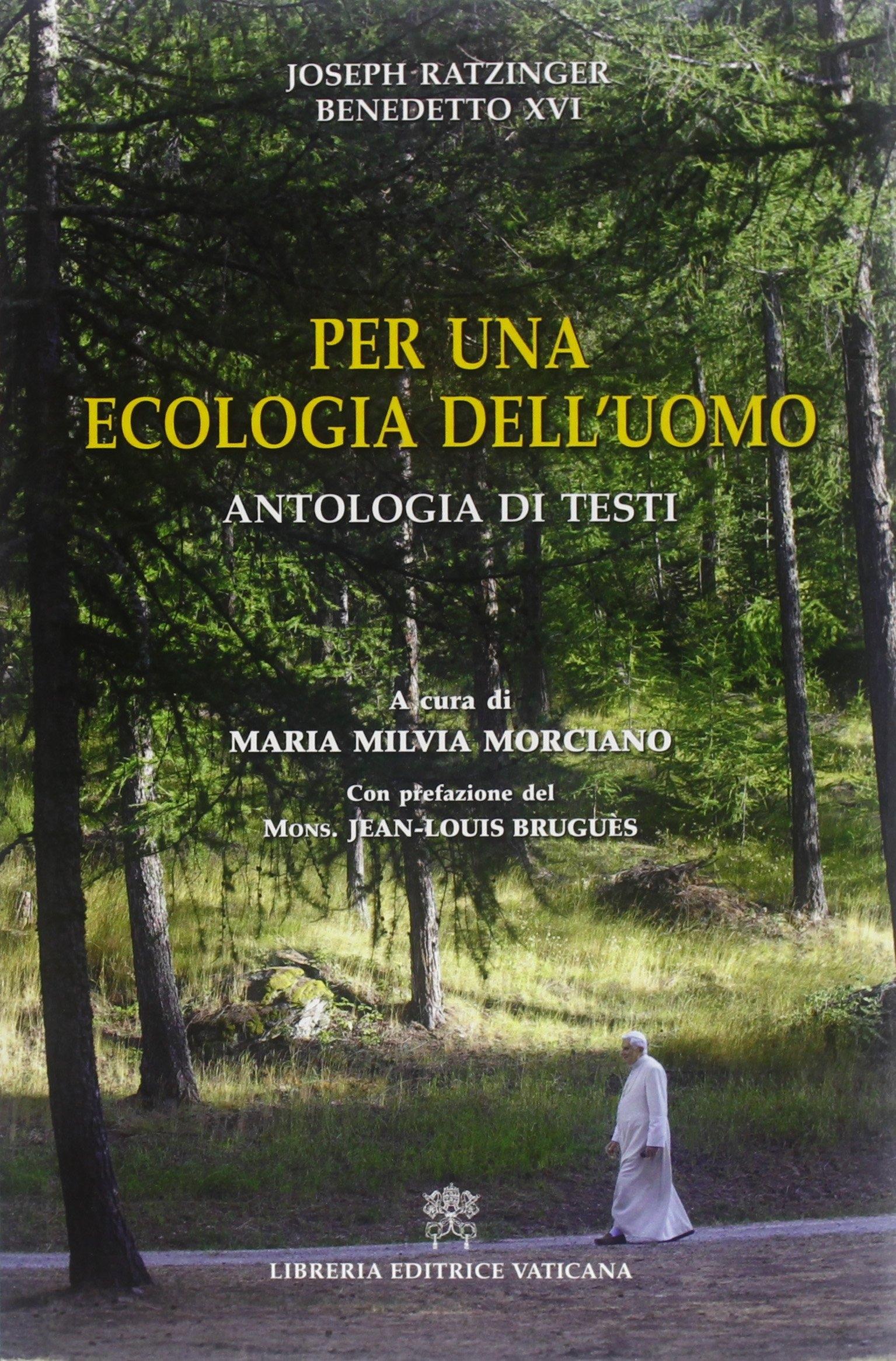 Per una ecologia dell'uomo. Antologia di testi