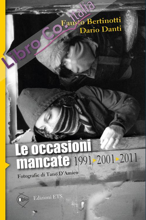 Le occasioni mancate. 1991-2001-2011.