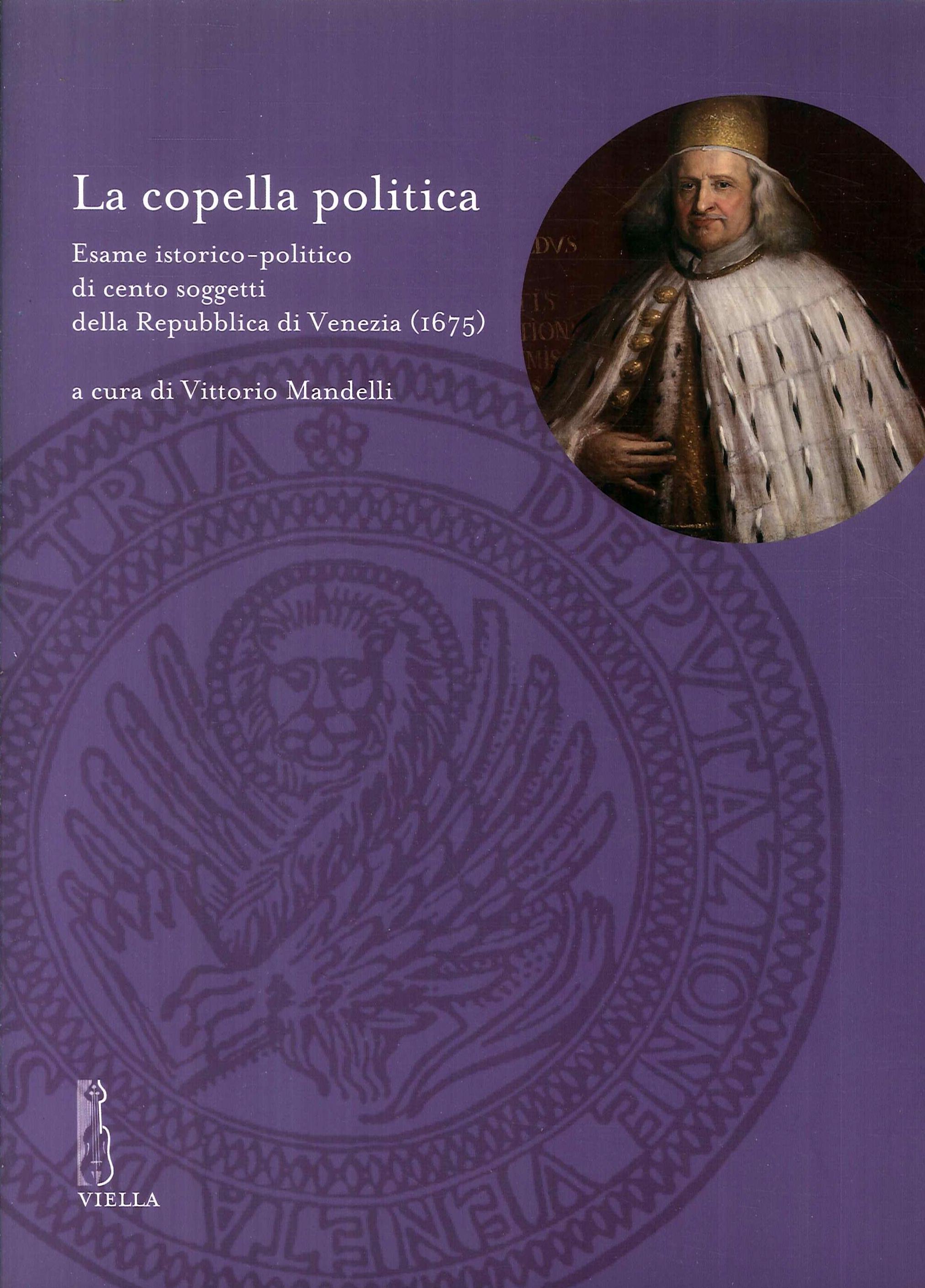 La copella politica. Esame istorico-politico di cento soggetti della Repubblica di Venezia (1675).