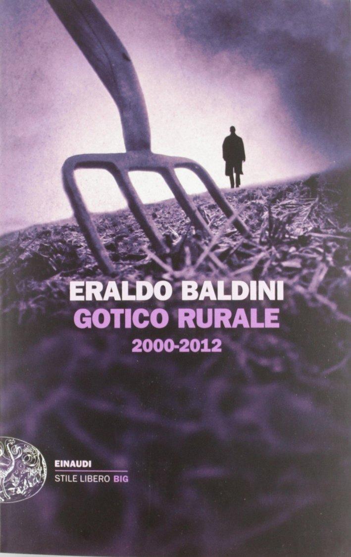 Gotico rurale 2000-2012.