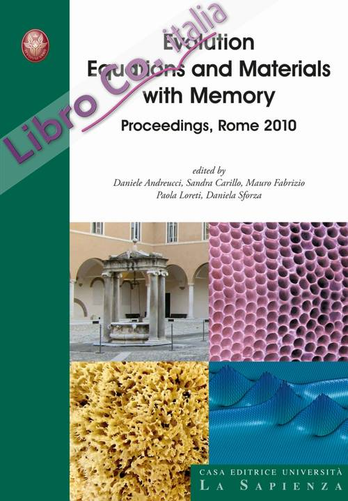 Evolution equations and materials with memory. Proceedings, Rome 2010