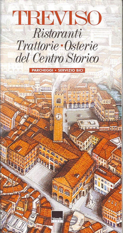 Treviso ristoranti, trattorie, osterie del centro storico